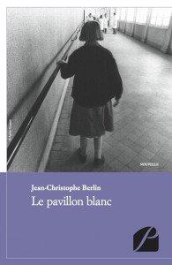 Jean-Christophe BERLIN  pavillon-blanc-couv1-195x300